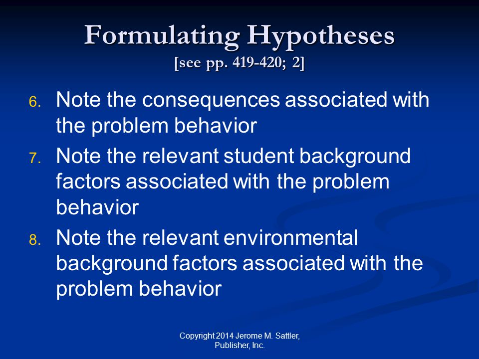 Formulating Hypotheses [see pp. 419-420; 2]